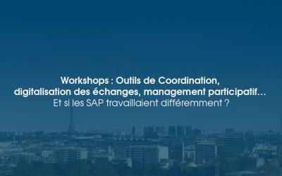Workshops Ximi : Outils de coordination, digitalisation des échanges, management participatif… Et si les SAP travaillaient différemment ?