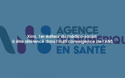 Ximi, 1er éditeur du médico-social à être référencé dans l'outil convergence de l'ANS